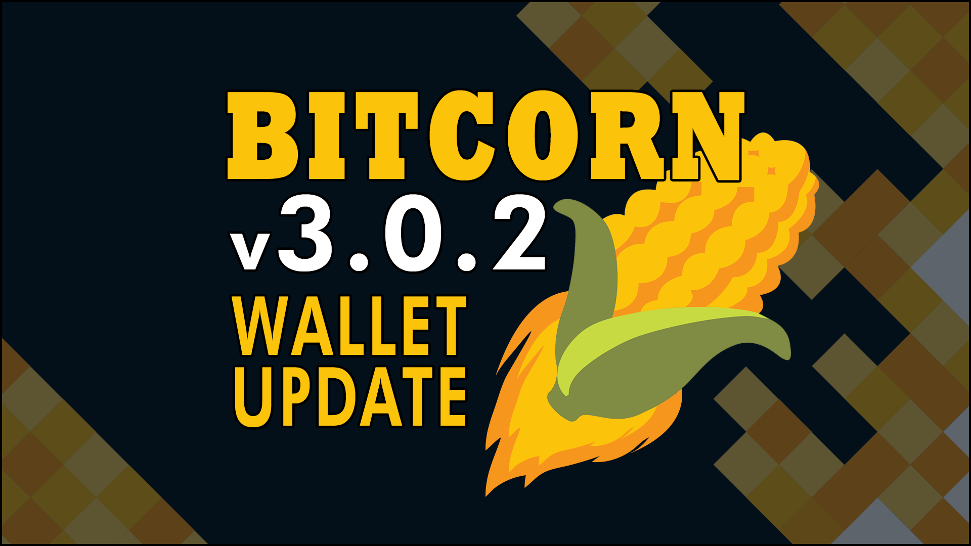 BITCORN Wallet Update version 3.0.2